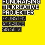 Anmeldelse: Fundraising til kreative projekter