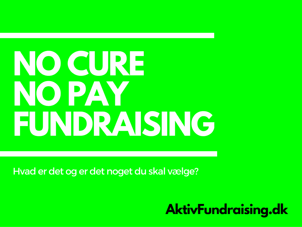 Hvad er no cure no pay fundraising