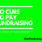 Hvad er no cure no pay fundraising?